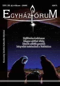 Egyházfórum 2010/6 (XXV. évfolyam)