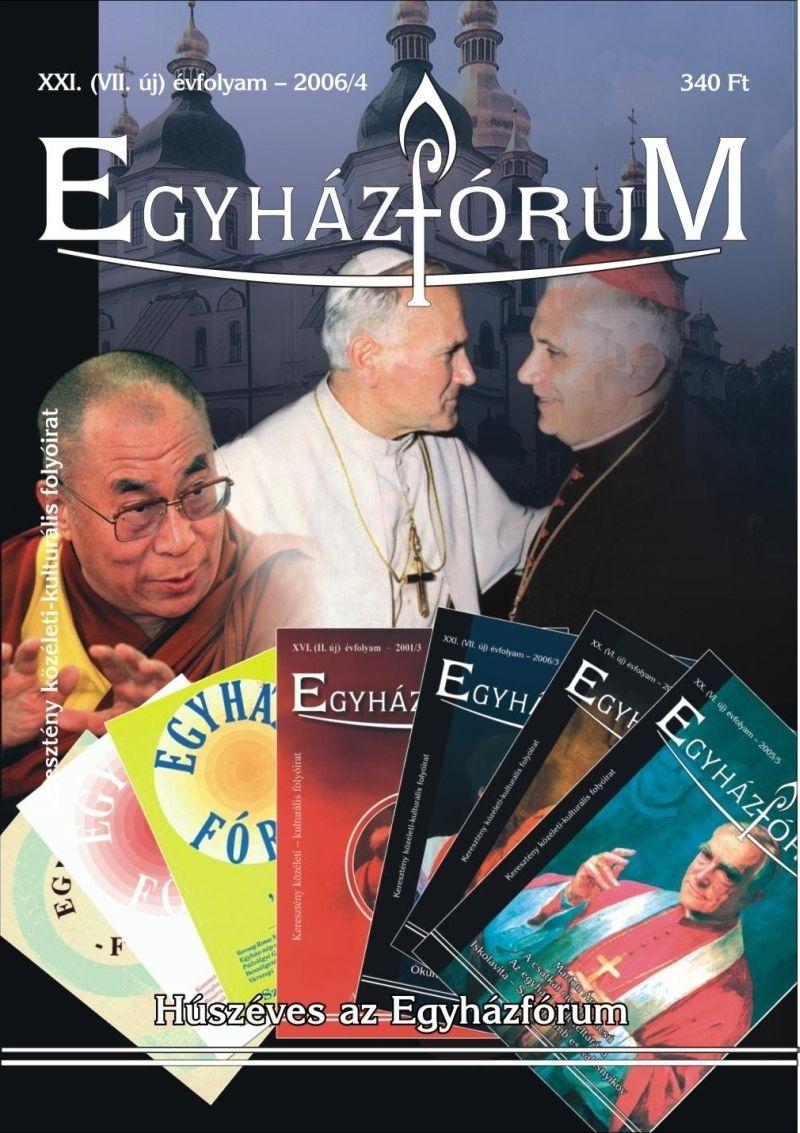 Egyházfórum 2006/4 (XXI. évfolyam)