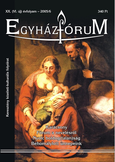 Egyházfórum 2005/6 (XIX. évfolyam)
