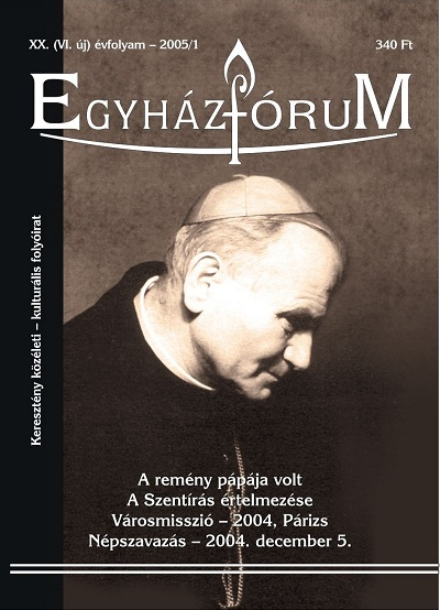Egyházfórum 2005/1 (XX. évfolyam)