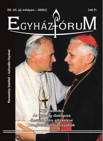 Egyházfórum 2005/2 (XX. évfolyam)