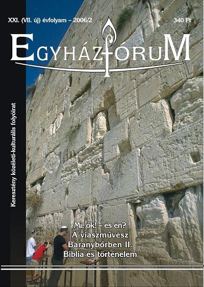 Egyházfórum 2006/3 (XXI. évfolyam)