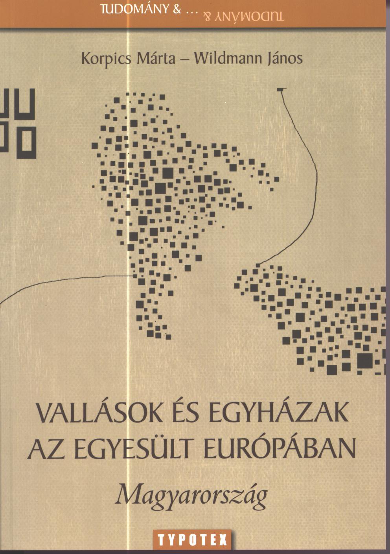 Korpics Márta/Wildmann János: Vallások és egyházak az egyesült Európában. Magyarország